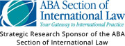 Strategic Research Sponsor of the American Bar Association's Section of International Law